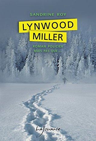 lynwood-miller-roman-policier-mais-pas-que
