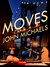 Moves by John Michaels