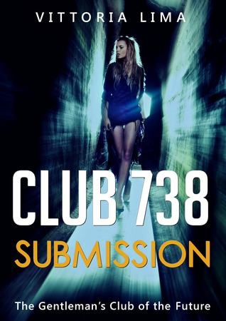 Club 738: Submission