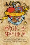 Magic & Mayhem by Nicole Kimberling