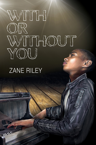 Image result for with or without you zane riley