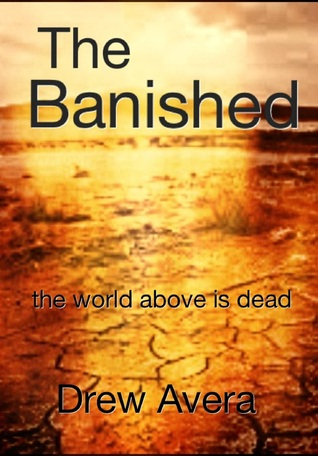 The Banished (Chapters 1-10)