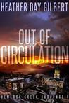 Out of Circulation (Hemlock Creek Suspense, #1)