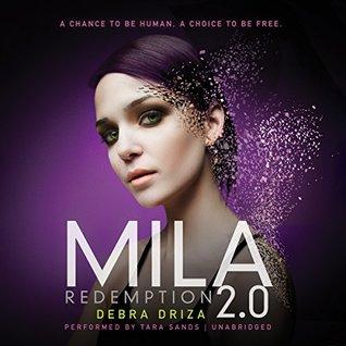 Mila 2.0: redemption by Debra Driza