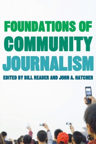 Foundations of Community Journalism