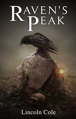 Raven's Peak (World on Fire, #1)