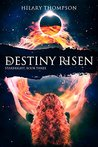 Destiny Risen (Starbright series Book 3)