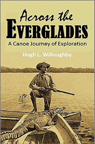 Across the Everglades: A Canoe Journey of Exploration (1898)