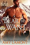 Bear to Want by Amy Lamont