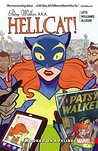 Patsy Walker, A.K.A. Hellcat!, Vol. 1: Hooked On A Feline