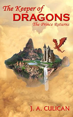 The Prince Returns (The Keeper of Dragons, #1)