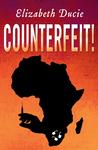 Counterfeit! (Suzanne Jones, #1)
