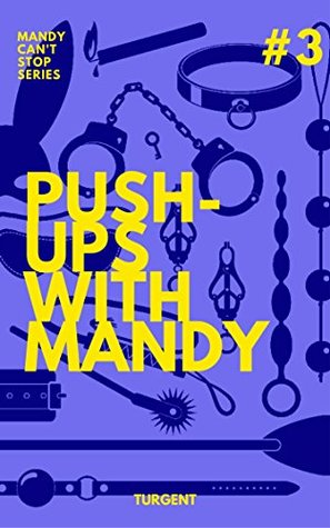 Push-ups with Mandy (Mandy can't stop Book 3)