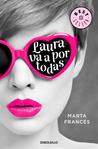 Laura va a por todas by Marta Francés