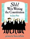 Shh! We're writing the Constitution by Jean Fritz
