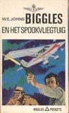Biggles en het spookvliegtuig by W.E. Johns
