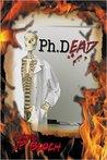Ph.DEAD