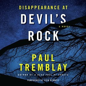 Disappearance at Devil's Rock by Paul Tremblay
