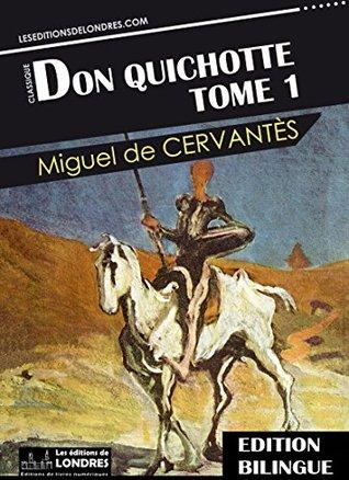 Don Quichotte, Tome 1 - Bilingue Français - Espagnol
