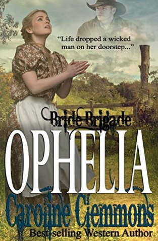 Ophelia (Bride Brigade Book 4)