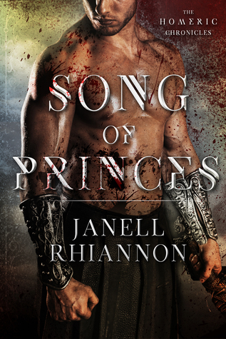 Song of Princes (Homeric Chronicles, #1)