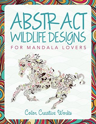 Abstract Wildlife Designs For Mandala Lovers By Speedy Publishing LLC