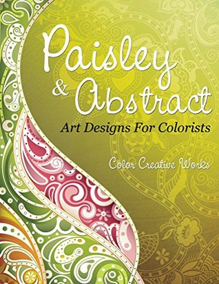 Download Epub Free Paisley & Abstract Art Designs For Colorists