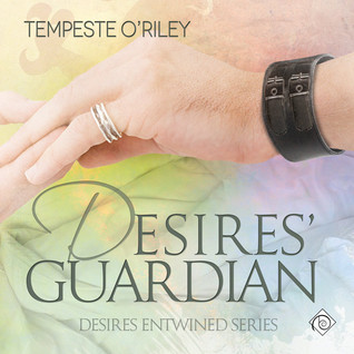 Audio Book Review: Desires' Guardian (Desires Entwined #2) by Tempeste O'Riley (Author) & Jeff Gelder (Narrator)