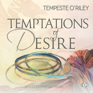 Audio Book Review: Temptations of Desire (Desires Entwined #3) by Tempeste O'Riley (Author) & Jeff Gelder (Narrator)