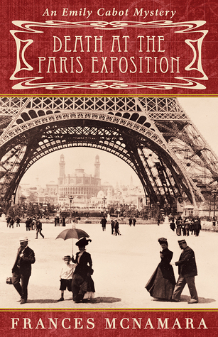 Death at the Paris Exposition(Emily Cabot Mysteries 6)