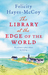 The Library at the Edge of the World (Finfarran #1) by Felicity Hayes-McCoy