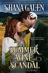 The Summer of Wine and Scandal: A Novella