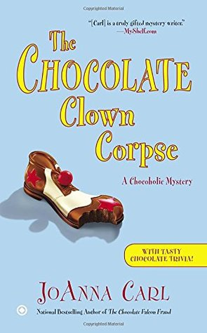 Ebook The Chocolate Clown Corpse by JoAnna Carl DOC!