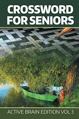 Crossword For Seniors: Active Brain Edition Vol 3 (Crossword Puzzles Series)