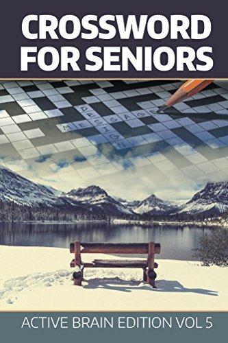 Crossword For Seniors: Active Brain Edition Vol 5 (Crossword Puzzles Series)