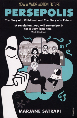 Persepolis: The Story of a Childhood and The Story of a Return