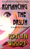 Romancing the Brush: An Austin, Texas Art Mystery (Michelle Hodge, #2)