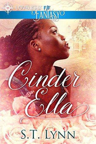 Cinder Ella by S.T. Lynn