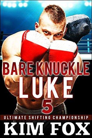 Bare Knuckle Luke by Kim Fox