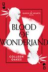 Blood of Wonderland (Queen of Hearts #2)