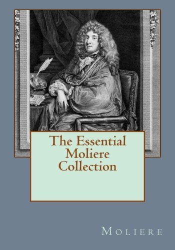 The Essential Moliere Collection