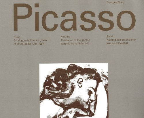 Picasso 1904-1967: Catalogue of the Printed Graphic Work