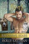 The Badge And The Bear (Bad News Bears)
