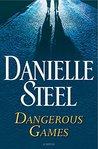 Dangerous Games: ...