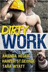 Dirty Work by Harper St. George