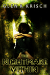 The Nightmare Within by Glen R. Krisch
