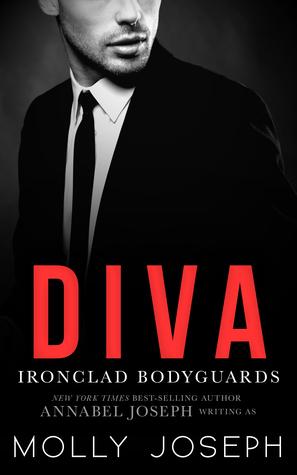 Diva (Ironclad Bodyguards, #2)