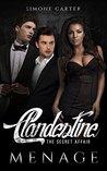 Menage: Clandestine: The Secret Affair (Threesome, Bisexual Romance, MMF)