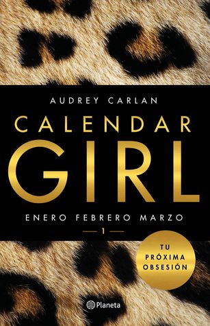 Calendar Girl: Enero Febrero Marzo