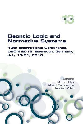 Deontic Logic and Normative Systems. 13th International Conference, Deon 2016